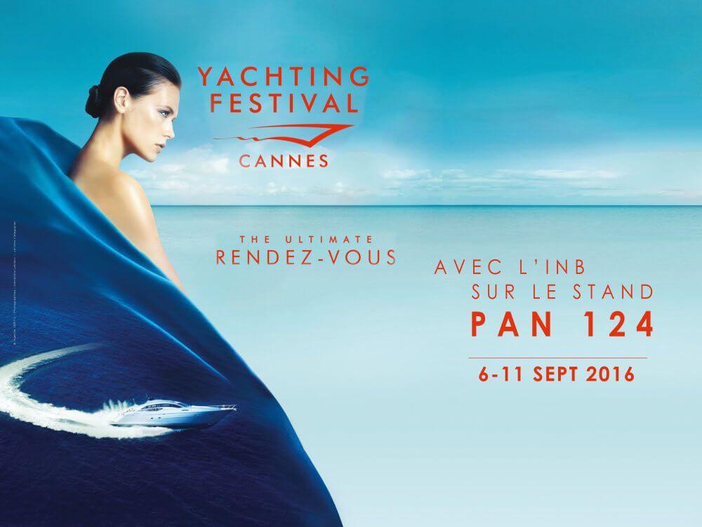 L'INB Côte d'Azur au Yachting Festival de Cannes